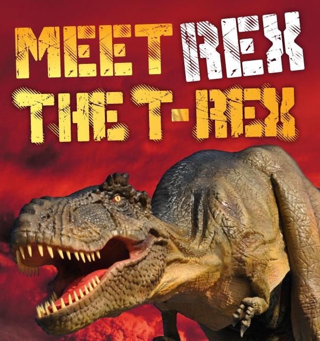 Meet Rex, the T-Rex.